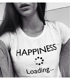 &quotHappiness Loading&quot T-shirt