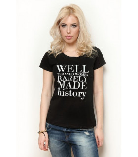 "Tricou ""Well Behaved Women"" Black"