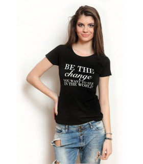 "Tricou "" Be the Change"" Black"