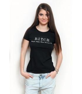 "Tricou ""B.I.T.C.H."" Black"