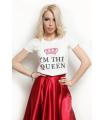 &quot I'm the queen &quot T-shirt
