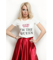 "Tricou "" I'm the queen """